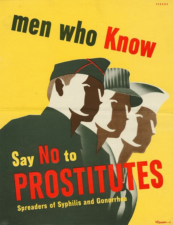 """Men Who Know Say No to Prostitutes, Spreaders of Syphilis and Gonorrhea"""
