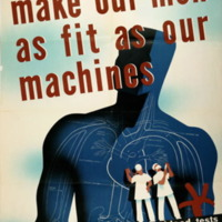 """Make Our Men as Fit as Our Machines"""