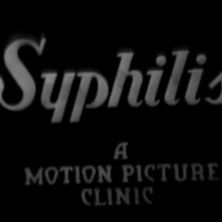 Syphilis: A Motion Picture Clinic